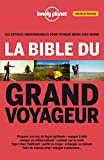 La bible du grand voyageur - 2ed