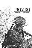 PIOMBO: Parte I - Samira