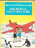 Jo, Jette und Jocko 2. Rekordflug nach New York. Die Abenteuer von Jo, Jette und Jocko - Herge