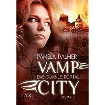 Vamp City - Das dunkle Portal (Vamp-City-Reihe, Band 2)