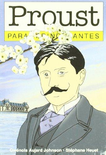 Proust Para Principiantes por Stephane Heuet