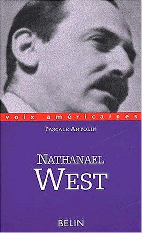 Nathanael West : Poétique de l'écchymose