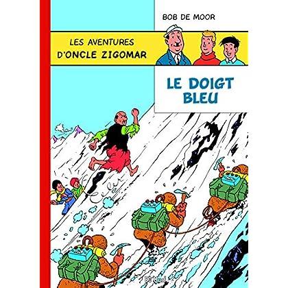 Les aventures d'oncle Zigomar, Tome 1 : Le doigt bleu