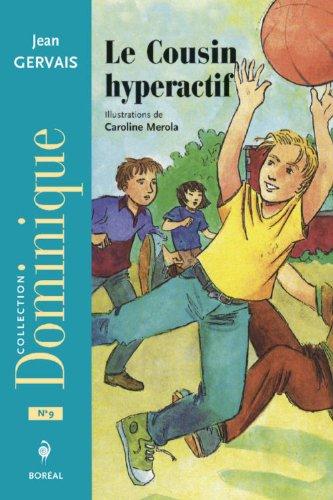 Le Cousin hyperactif (NE)