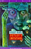 Detlev's Imitations by Hubert Fichte front cover