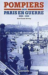 Pompiers dans Paris en guerre (1939-1945)