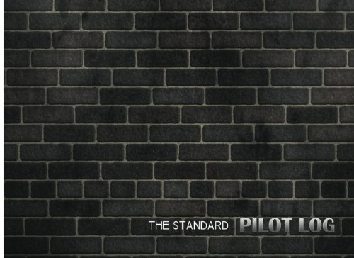 The standard pilot log: Pilot Logbook 8.25x6 with 100 Pages: Jeppesen