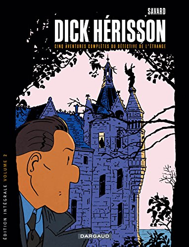 Dick Herisson - Intégrales - tome 2 - Dick Herisson - Intégrale T2 (Vol 6 à 10)