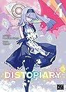 Distopiary, tome 4 par Senga
