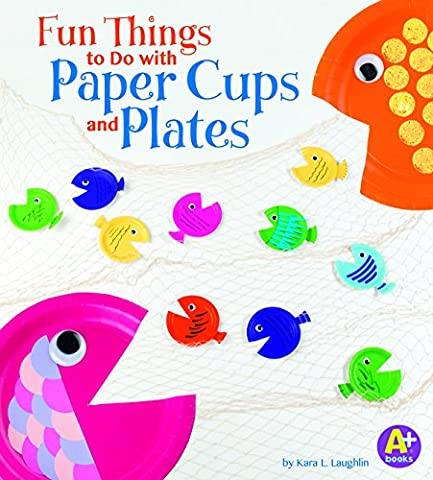 Fun Things to Do With Paper Cups and Plates