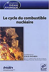 Le cycle de combustion nucléaire