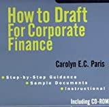 How to Draft for Corporate Finance (Exploring Series)