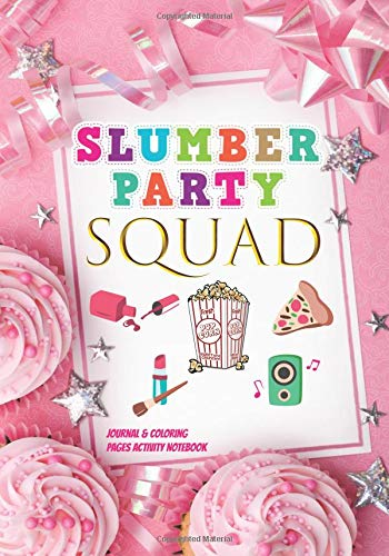 Slumber Party Squad Journal & Coloring Pages Activity Notebook: Fun Cute Sleepover Pajama Slumber Party for 12 Year Old Girls Party Favors Gifts Idea: ... Coloring & Word-Search For Kids To Write In (Sleepover Party Favors)