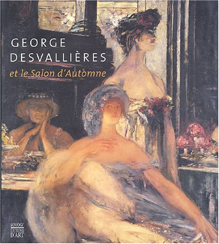 George Desvallières et le Salon d'A...