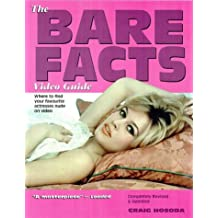 The Bare Facts Video Guide: Where to Find Your Favourite Actors and Actresses Nude on Video
