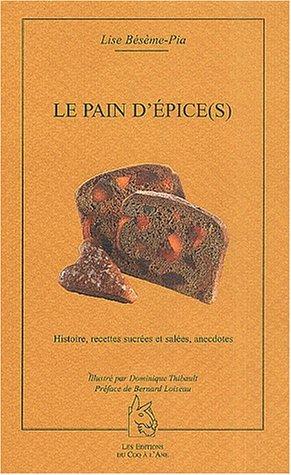 Le pain d'épice(s) par Lise Bésème-Pia