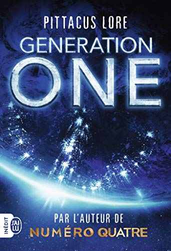 Generation One (FANTASTIQUE) par [Lore, Pittacus]