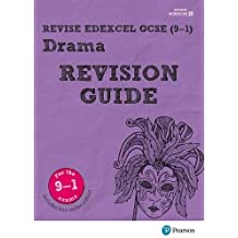 Revise Edexcel GCSE (9-1) Drama Revision Guide: (with free online edition) (REVISE Edexcel GCSE Drama)