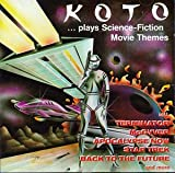 Songtexte von Koto - ...Plays Science Fiction Movie Themes
