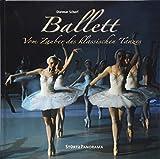 Ballett - Vom Zauber des klassischen Tanzes: Ein hochwertiger Fotoband mit über 180 Bildern auf 192 Seiten im quadratischen Großformat - STÜRTZ Verlag (Panorama)