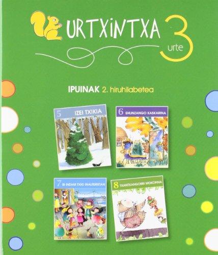 Urtxintxa 3 urte - 2. hiruhilabeteko ipuinak (5-8): 4