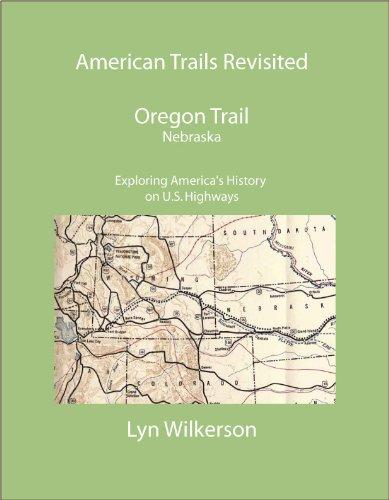 American Trails Revisited-Oregon Trail in Nebraska (English Edition)