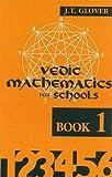 #10: Vedic Mathematics for Schools: Book 1