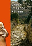 Völker im Lande Kanaan - Jonathan N Tubb