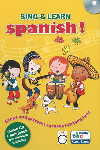 Sing & Learn Spanish!: Songs & Pictures to Make Learning Fun!