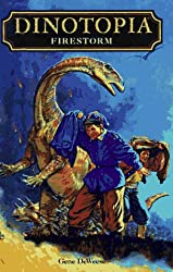 Dinotopia: Firestorm (Dinotopia S.)