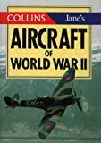 Jane's Aircraft of World War II (Collins Gem) (Collins Gems)