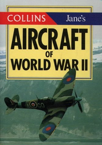 Aircraft of World War II (The Collins/Jane's Gems)