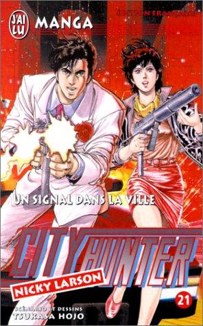 City Hunter (Nicky Larson), tome 21 : Un signal dans la ville