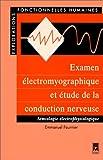 Examen électromyographique et étude de la conduction nerveuse - Sémiologie électrophysiologique