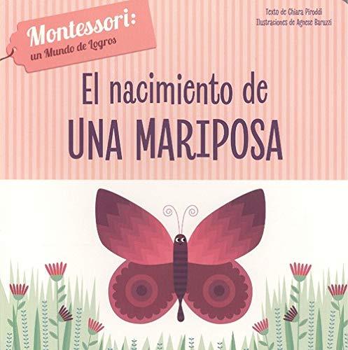 EL NACIMIENTO DE UNA MARIPOSA (VVKIDS) (Vvkids Montesori)