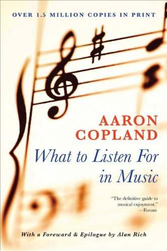 What to Listen for in Music by Aaron Copland (2009-03-03)