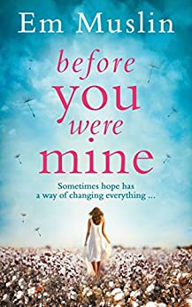 Before You Were Mine by [Muslin, Em]