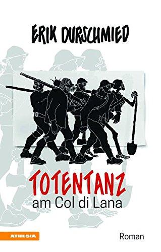 Download Totentanz am Col di Lana: Schlacht um den Blutberg der Dolomiten