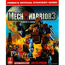 Mechwarrior 3 - Pirate's Moon: Official Strategy Guide (Prima's Official Strategy Guides)