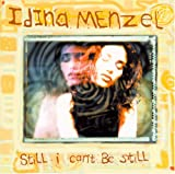 Songtexte von Idina Menzel - Still I Can't Be Still