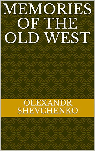 Memories of the Old West (Magic Academy Livro 3) (Portuguese Edition) por Olexandr Shevchenko