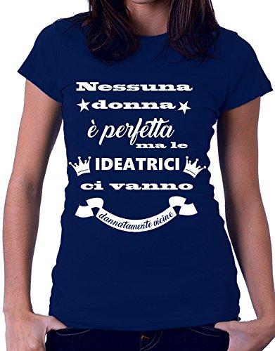 Tshirt MESTIERI nessuna donna è perfetta ma le  ideatrici  ci vanno dannatamente vicine - ideatrice - Tutte le taglie by tshirteria Blu