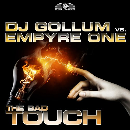 DJ Gollum vs. Empyre One-The Bad Touch