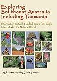 Exploring Southeast Australia Including Tasmania