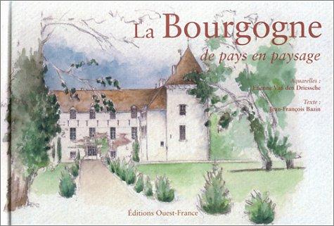 La Bourgogne de pays en paysage par Jean-François Bazin