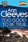 Too Good To Be True (Quick Reads 2016...