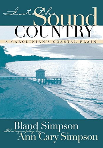 Into the Sound Country: Carolinian's Coastal Plain