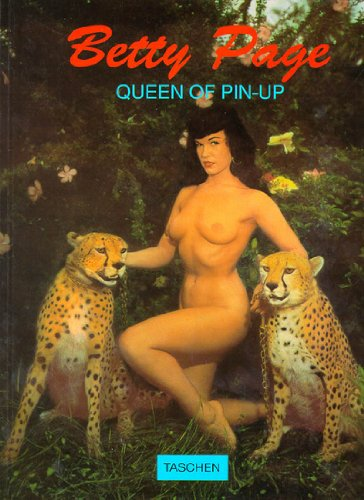 Bettie Page: Queen of Pin-Up (Photobook) par Bunny Yeager