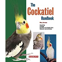 [(Cockatiel Handbook)] [By (author) Mary Gorman] published on (March, 2010)