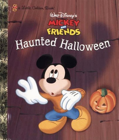 Walt Disney's Mickey and Friends Haunted Halloween (Mickey & Friends) (Halloween Bei Walt Disney World)